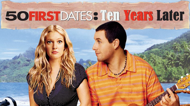 50-First-Dates-10-Years-Later